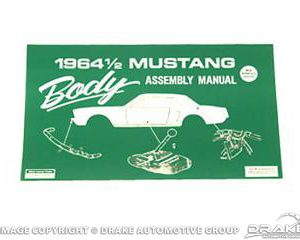 1964 1/2 Mustang Body Assembly Manual