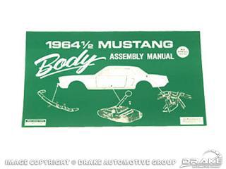 1964 1/2 Mustang Body Assembly Manual