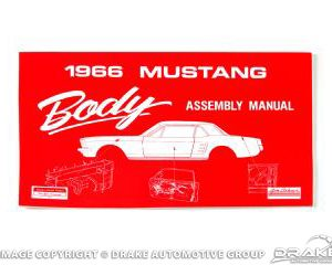 66 Mustang Body Assembly Manual