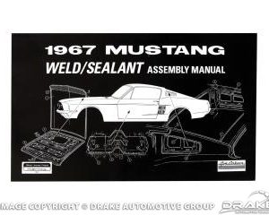 1967 Weld-Sealant Assembly Manual