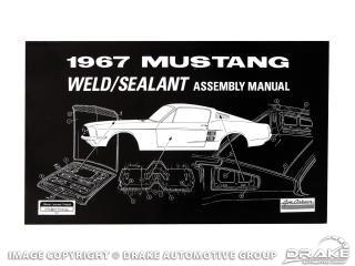 1967 Weld-Sealant Assembly Manual