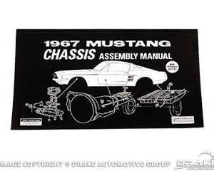 67 Mustang Chassis Assembly Manual