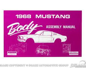 1968 Mustang Body Assembly Manual