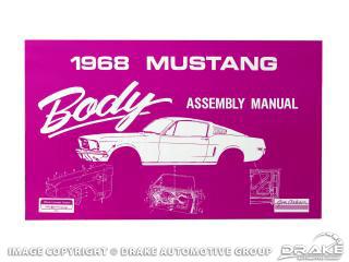 1968 Mustang Body Assembly Manual