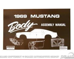 1969 Mustang Body Assembly Manual