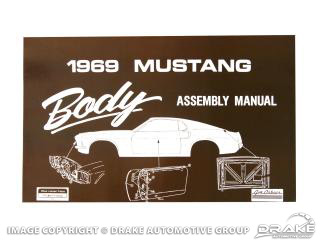 1969 Mustang Body Assembly Manual