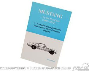 67-73 Mustang Production Book - Mustangs By The Numbers