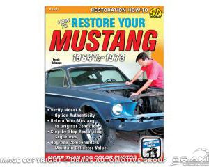 64-73 How To Restore Your Mustang